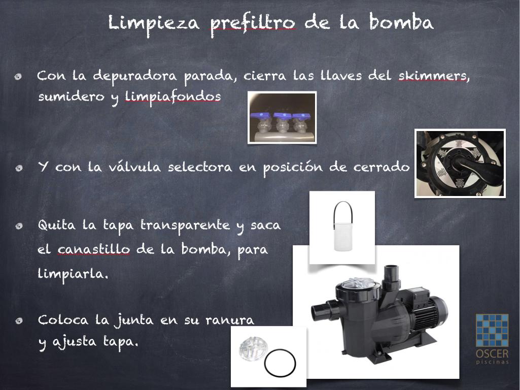 Pasos para llevar a cabo la limpieza del prefiltro de la bomba